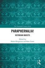 Paraphernalia  Victorian Objects PDF