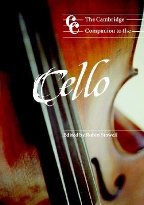Download The Cambridge Companion to the Cello Book