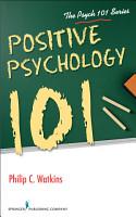 Positive Psychology 101 PDF