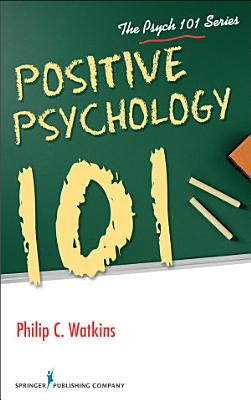 Positive Psychology 101