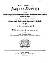 Jahresbericht über die Königliche Landwirthschafts- und Gewerbsschule Erster Klasse und die damit verbundene Sonn- und Feiertags-Handwerk-Schule zu Hof: im Schuljahre ... : mit einem Programm .... 1849/50
