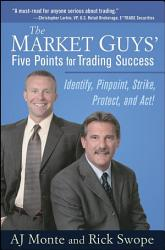 The Market Guys Five Points For Trading Success Book PDF