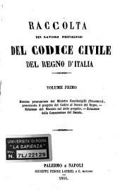 Raccolta dei lavori preparatori del codice civile del Regno d'Italia: 1