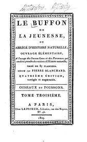Le Buffon de la jeunesse; ou, Abrégé d'histoire naturelle: Oiseaux et poissons