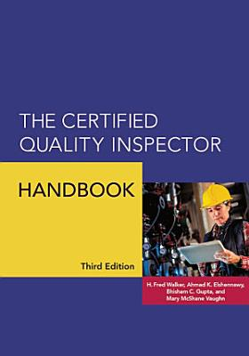 The Certified Quality Inspector Handbook