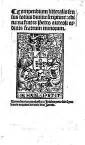 Compendium litteralis sensus totius divinae scripturae