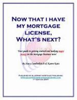 Now That I Have My Mortgage License, What's Next?