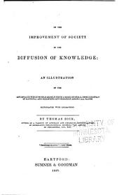 The Complete Works: Containing an Essay On the Improvement of Society, The Philosophy of a Future State, The Philosophy of Religion, The Christian Philosopher, Mental Illumination and Moral Improvement of Mankind, An Essay on Covetousness, Celestial Scenery, Sidereal Heavens, and The Practical Astronomer, Volume 1