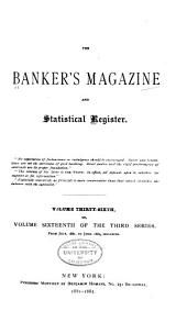 The Bankers Magazine: Volume 36