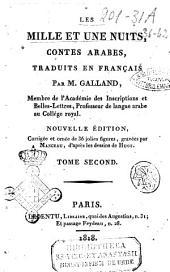 Les mille et une nuits, contes arabes, traduits en français par m. Galland, ... Tome premier [-septieme]: Volume2