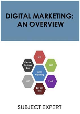 Digital Marketing  An Overview