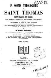 La Somme théologique de Saint Thomas: Volume1