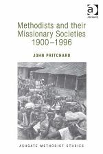 Methodists and their Missionary Societies 1900-1996