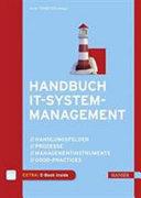 Handbuch IT Systemmanagement   Handlungsfelder  Prozesse  Managementinstrumente  Good Practices PDF