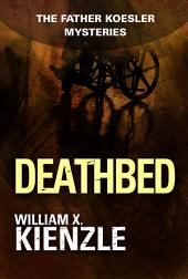 Deathbed: The Father Koesler Mysteries:, Book 8
