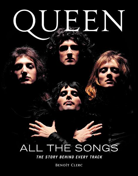 Download Queen All the Songs Book