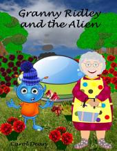 Granny Ridley and the Alien