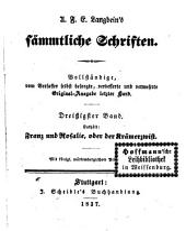 Prosaische Werke: in dreißig Bänden, mit ein und dreißig Stahlstichen. Franz und Rosalie, oder der Krämerzwist. 25