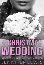 Desert Kings: A Christmas Wedding