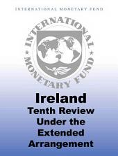 Ireland: Tenth Review Under the Extended Arrangement