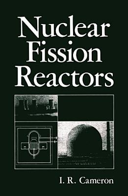 Nuclear Fission Reactors PDF