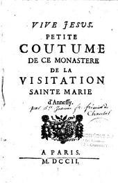 Petite coustume de ce monastère de la Visitation Sainte Marie d'Annessy