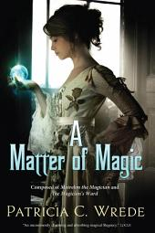 A Matter of Magic: Mairelon and The Magician's Ward, Edition 2