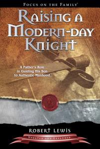 Raising a Modern Day Knight Book