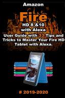 Amazon Fire HD 8 & 10 With Alexa