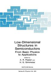 Low-Dimensional Structures in Semiconductors: From Basic Physics to Applications