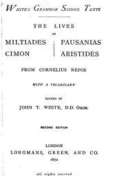 The Lives of Miltiades, Cimon, Pausanias, [and] Aristides, from Cornelius Nepos