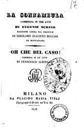 La sonnambula commedia in tre atti di Eugenio Scribe