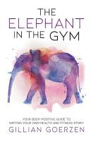 The Elephant in the Gym PDF