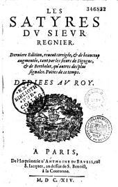 Les Satyres du sieur Régnier... reveuë, corrigée et de beaucoup augmentée, tant par les sieurs de Sigogne et de Berthelot, qu'autres des plus signalez poètes de ce temps