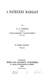 A dateless bargain: Volume 2