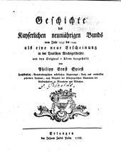 Geschichte des kayserlichen neunjährigen bunds ...: 1535 bis 1544 als eine neue erscheinung in der teutschen reichsgeschichte ...