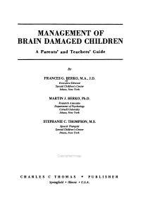 Management of Brain Damaged Children