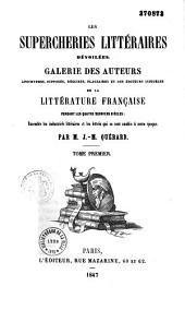 Les supercheries littéraires dévoilées: Volume1