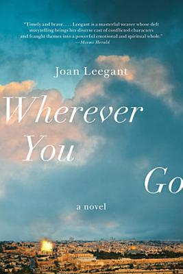 Wherever You Go  A Novel