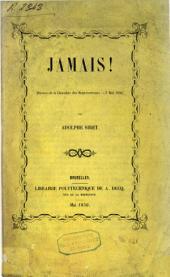 Jamais!: Séance de la chambre des representants, 7 mai 1856