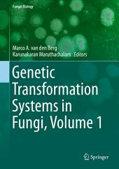 Genetic Transformation Systems in Fungi: Volume 1