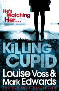 Killing Cupid Book