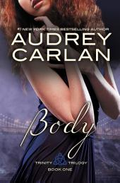 Body: Trinity Trilogy Book 1