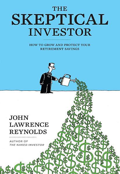 Download The Skeptical Investor Book