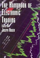 The Handbook of Electronic Trading