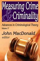Measuring Crime and Criminality PDF