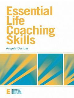 Essential Life Coaching Skills Book