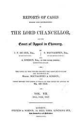 Reports of Cases Heard and Determined by the Lord Chancellor, and the Court of Appeal in Chancery, 1851-1857: 1851-1852