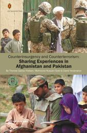 Counterinsurgency and Counterterrorism: Sharing Experiences in Afghanistan and Pakistan