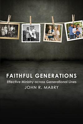 Faithful Generations